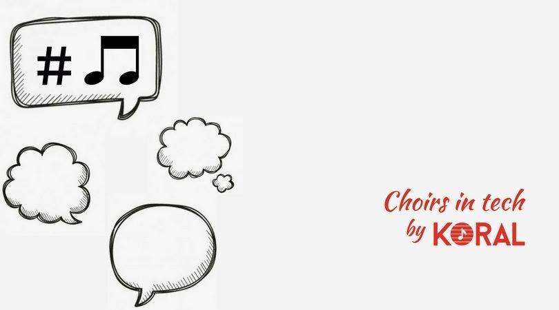 Choirs in tech